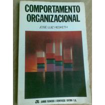 Livro - Comportamento Organizacional - José Luiz Hesketh