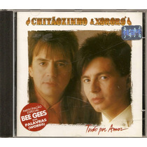 Cd Chitãozinho E Xororó - 1993 - Tudo Por Amor