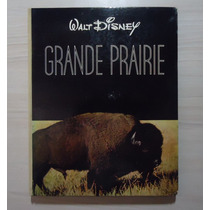 Livro Grande Prairie Walt Disney C