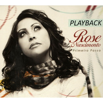 Playback Rose Nascimento - Primeiro Passo.