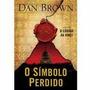 Livro O Símbolo Perdido De Dan Brown - Novo