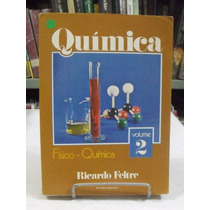 Química Orgânica Volume 2 - Ricardo Feltre