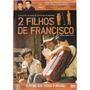 Dvd - 2 Filhos De Francisco