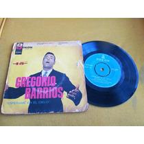 Compacto Vinil Gregorio Barrios 45 Rpm Rotaçoes Odeon