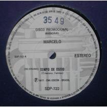 Compacto Raro ! Marcelo - Tempo De Estio - 1977