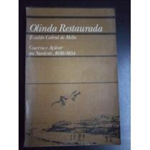 Olinda Restaurada - Evaldo Cabral De Mello