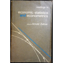 Readings In Economic Statistics And Econometrics