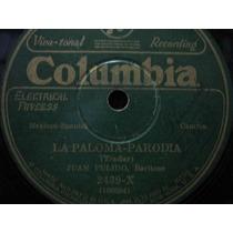 78 Rpm Juan Pulido - La Paloma Parodia - La Casita Parodia