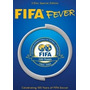 Dvd Fifa Fever 100 Years .