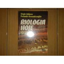 Biologia Hoje Volume 1 Citologia Histologia E Origem Da Vida