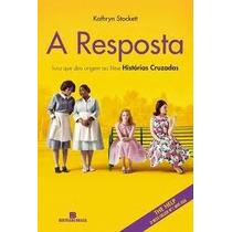 Livro - A Resposta - Kathryn Stockett
