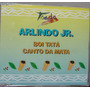 Cd Single Arlindo Jr. - Boi Tata / Cant - Frete Gratis