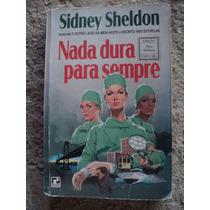 Livro - Nada Dura Para Sempre - Sidney Sheldon