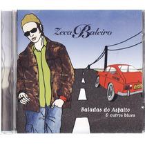 Cd Zeca Baleiro - Baladas Do Asfalto & Outros Blues - Raro