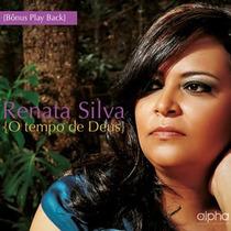 Cd Renata Silva - O Tempo De Deus / Bônus Playback.