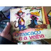Disco De Vinil Infantil O Macaco E A Velha Antigo Coleção