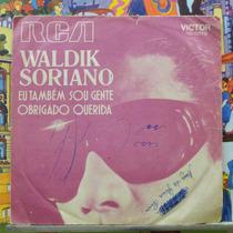 Waldik Soriano Eu Também Sou Gente-compacto Vinil Rca Victor