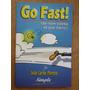 produto Go Fast! Como Resolver Problemas - João Carlos Moreno