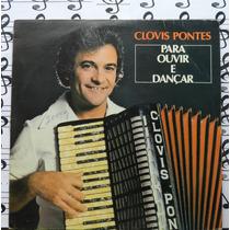 Lp Clovis Pontes Para Ouvir E Dançar Aventureiro 1985