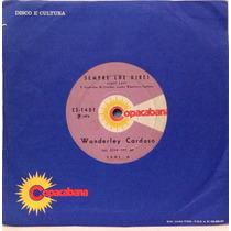 Compacto Vinil Wanderley Cardoso - Sempre Lhe Direi - 1974 -