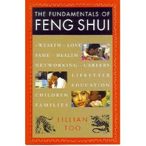 The Fundamentals Of Feng Shui, Lillian Too
