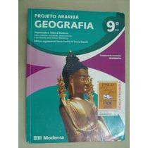 Geografia 9º Ano Projeto Araribá Livro Em Ótimo Estado (1c)