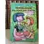 * Livro - Sexualidade Na Adolescência - Rachel H. Salles...