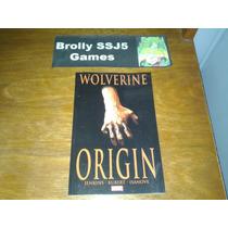 Wolverine Origin - Origem - História Em Quadrinhos Hq