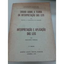 Ensaio Sobre A Teoria Da Interpretação Das Leis