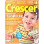 Crescer Ed.128 / Agenda De Grávida, Moda De Passear...