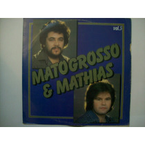 Lp Matogrosso E Mathias - Vol. 5 - Chantecler