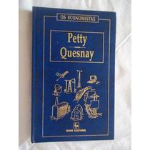 * Livro - Petty Quesnay - Os Economistas