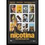 Dvd Nicotina, 2003 - 6 Premios Internacionais, Frete Grátis