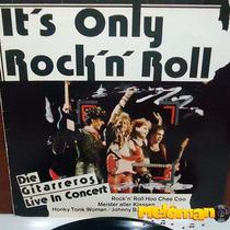 Its Only Rock N Roll 1985 Die Gitarreros Live In Concert Lp