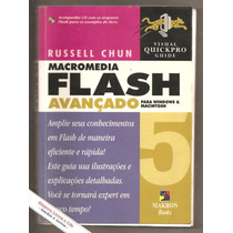 Flash 5 Avançado Para Windows E Macintosh - Russell Chun