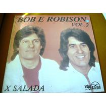 Lp Zerado Dupla Bob E Robison Vol 2 X Salada 5