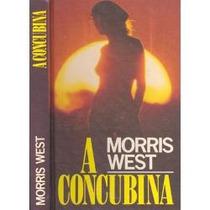 A Concubina - Morris West
