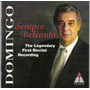 Placido Domingo -domingo Sempre Bel Canto