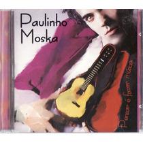 Cd Paulinho Moska - Pensar É Fazer Música - Raríssimo