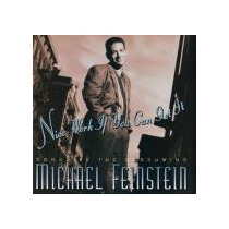 Cd Michael Feinstein - Nice Work If You Can Get It (import.)