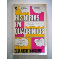 Histórias Em Quadrinhos - Zilda Augusta Anselmo