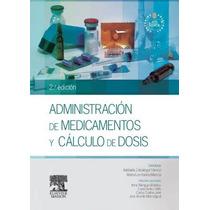 Administracion Medicamentos Calculo Dosis De Zabalegui 2 15