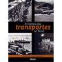 A História Do Transportes No Brasil