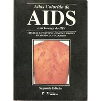 130 Lvs- Livro 1989- Atlas Colorido De Aids E Da Doença Hiv