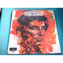 Lp The Body And Soul Of Tom Jones Stereo 1973 D