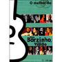 Dvd Um Barzinho, Um Violão - O Melhor De * Frete Grátis *