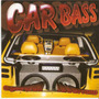 Cd Car Bass -o Grave Que Faltava No Som Do Seu Carro - Novo*