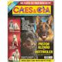 Revista Cães & Cia - Pastor Alemão X Rottweiler/ Shih Tzu