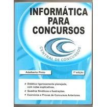 Livro Informática Para Concursos - Adalberto Pinto