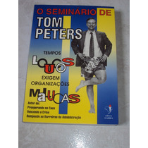 O Seminário De Tom Peters